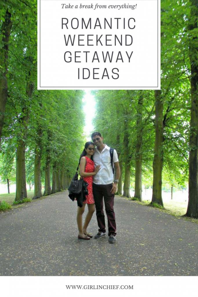 Ideas for Romantic Weekend Getaways