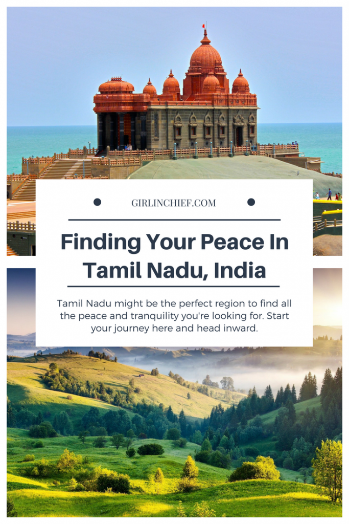Finding Your Peace in Tamil Nadu, India