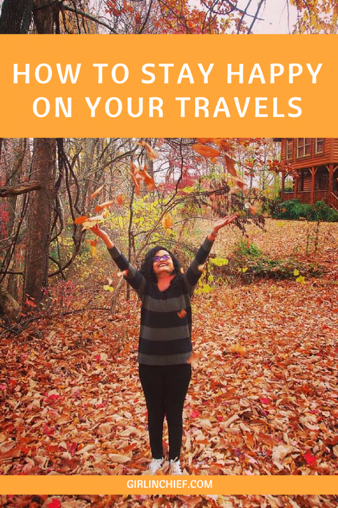 How To Stay Happy On Your Travels #travel #traveltips #travelling #happytraveler