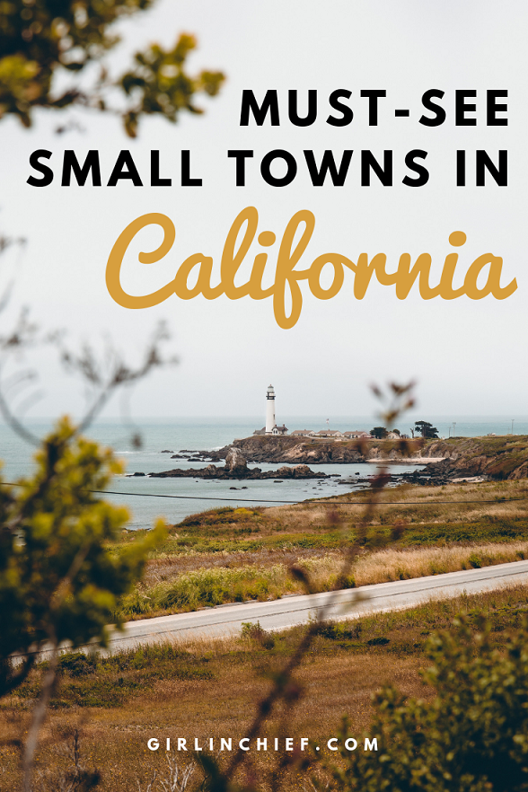 Must-See Small Towns in California #Travel #California #SmallTownsInCalifornia #CaliforniaDreaming #CaliforniaBeachTowns #SoCal